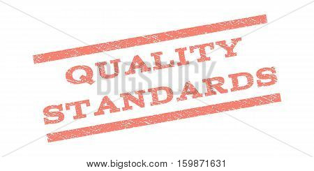 Quality Standards watermark stamp. Text caption between parallel lines with grunge design style. Rubber seal stamp with unclean texture. Vector salmon color ink imprint on a white background.