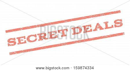 Secret Deals watermark stamp. Text caption between parallel lines with grunge design style. Rubber seal stamp with dirty texture. Vector salmon color ink imprint on a white background.