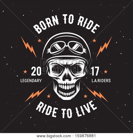 Vintage motorcycle t-shirt graphics. Born to ride. Ride to live. Biker t-shirt. Motorcycle emblem. Monochrome skull. Vector illustration.