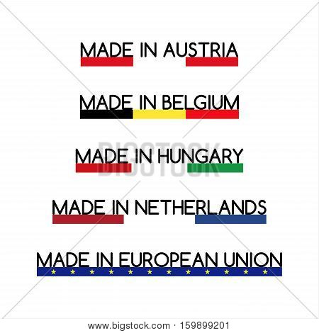 Simple vector logos Made in Austria Made in Belgium Made in Hungary Made in Netherlands and Made in European Union
