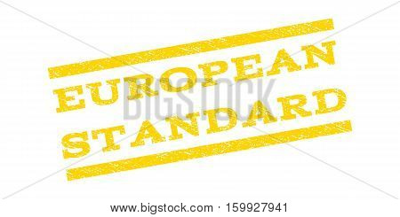 European Standard watermark stamp. Text tag between parallel lines with grunge design style. Rubber seal stamp with dirty texture. Vector yellow color ink imprint on a white background.