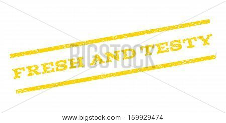 Fresh and Testy watermark stamp. Text caption between parallel lines with grunge design style. Rubber seal stamp with dirty texture. Vector yellow color ink imprint on a white background.