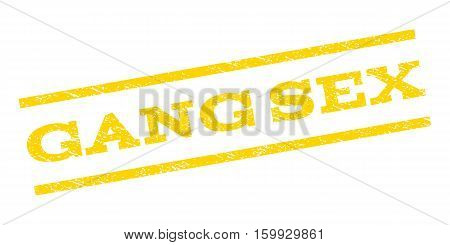 Gang Sex watermark stamp. Text caption between parallel lines with grunge design style. Rubber seal stamp with dust texture. Vector yellow color ink imprint on a white background.