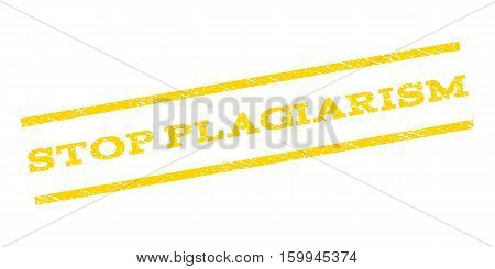 Stop Plagiarism watermark stamp. Text tag between parallel lines with grunge design style. Rubber seal stamp with scratched texture. Vector yellow color ink imprint on a white background.