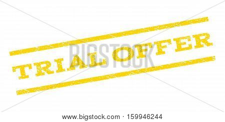 Trial Offer watermark stamp. Text caption between parallel lines with grunge design style. Rubber seal stamp with scratched texture. Vector yellow color ink imprint on a white background.