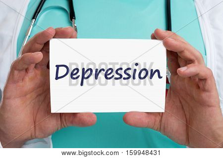 Depression Depressed Burnout Ill Illness Doctor