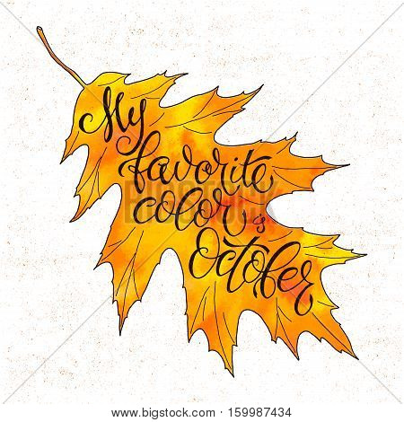 Autumn Vector Background With Autumn Leaves Falling. Seasonal Inspiration Quote Lettering. Leaves Fa