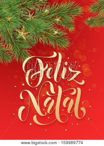 Feliz Natal portuguese Merry Christmas text greeting calligraphy lettering. Decorative red background with golden Christmas ornament decorations of gold stars balls and Christmas tree branches