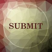 Submit icon. Submit website button on khaki low poly background. poster