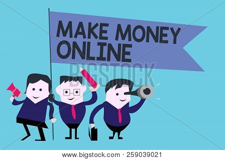 Conceptual Hand Writing Showing Make Money Online. Business Photo Text Ecommerce Trading Selling Ove