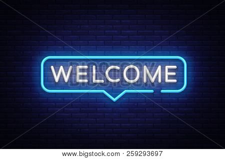 Welcome Neon Text Vector. Welcome Neon Sign, Design Template, Modern Trend Design, Night Neon Signbo