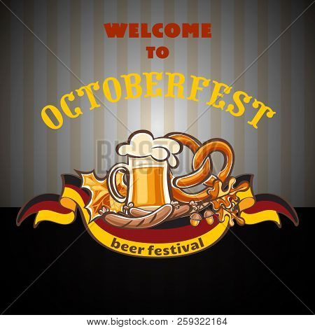 Welcome To Octoberfest Concept Background. Cartoon Illustration Of Welcome To Octoberfest Concept Ba