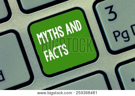 Handwriting Text Myths And Facts. Concept Meaning Oppositive Concept About Modern And Ancient Period