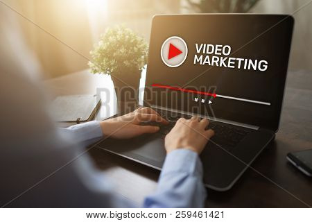 Video Marketing And Advertising Concept On Screen.