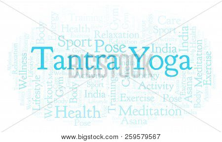 Tantra Yoga Word Cloud. Wordcloud Made With Text Only.