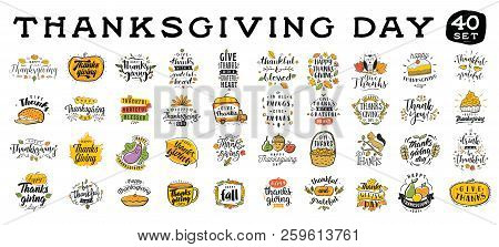 Thanksgiving Day. 40 In 1. Logo, Text Design. Typography For Greeting Cards And Posters. Give Thanks