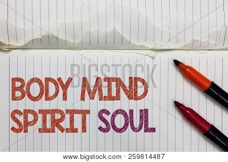 Text Sign Showing Body Mind Spirit Soul. Conceptual Photo Personal Balance Therapy Conciousness Stat
