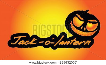 Lettering Jack-o-lantern With Creative Elements. Pumpkin Lantern With Burning Eyes. Background For H