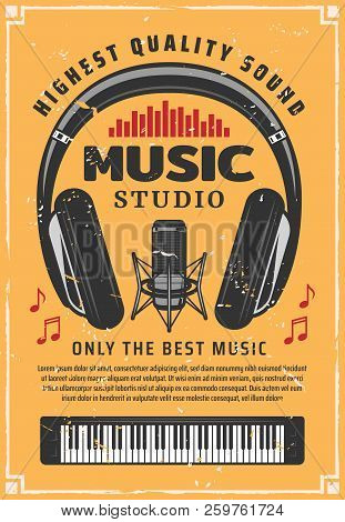 Music And Sound Recording Studio. Vintage Microphone, Headphones And Piano Old Scratches Banner, Dec