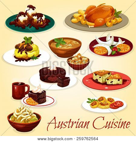 Austrian Cuisine Dishes With Baked Goose, Potato Noodle With Cabbage Stew, Beer Soup With Crouton, C