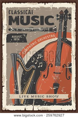Classical Music Live Show Or Concert Vintage Poster With Musical Instruments. Symphonic Orchestra Ce