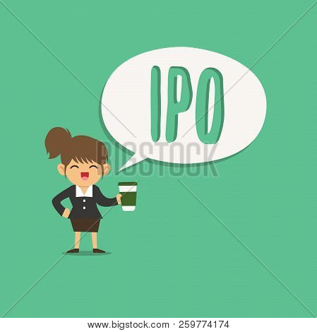 Text Sign Showing Ipo. Conceptual Photo Very First Sale Of Stock Issued By A Company To The Public A