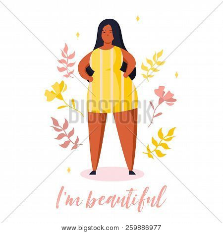 Confident  Plus Size Girl. Body Positive Card With Plants And Lettering In Trendy Flat Style. Text I