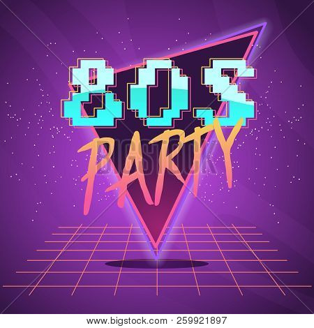 80s Retro Wave Synth Label Or Emblem Or Oldschool Poster. Party Flyer . Neon Futuristic Vector Illus
