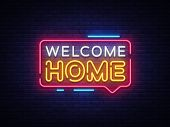 Welcome Home Neon Text Vector. Welcome Home neon sign, design template, modern trend design, night neon signboard, night bright advertising, light banner, light art. Vector illustration poster