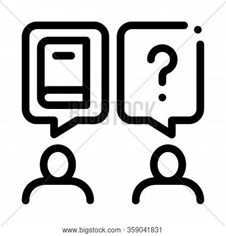Book Discussion Dialogue Icon Vector. Book Discussion Dialogue Sign. Isolated Contour Symbol Illustr