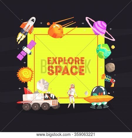 Explore Space Banner Template With Cosmos Symbols, Spaceship, Satellite, Planets, Ufo Spaceship, Ast