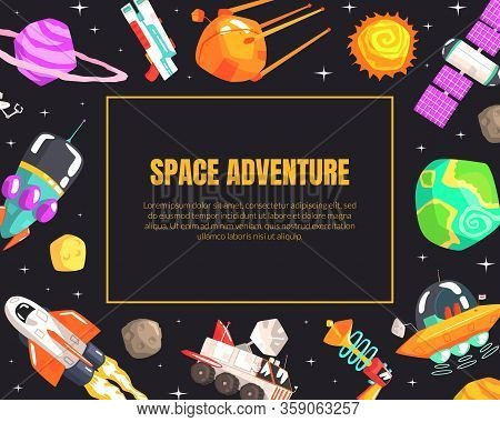 Space Adventure Banner Template With Cosmos Symbols, Spaceship, Satellite, Planets, Ufo Spaceship Ve