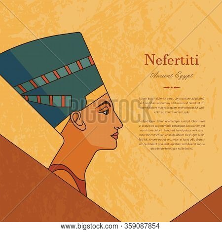 The History Of Ancient Egypt. A Template With The Queen Of Egypt Nefertiti In Profile With A Place F