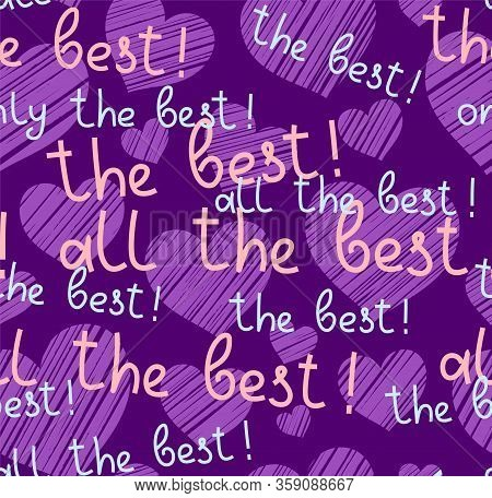 Best, Hearts, Seamless Pattern, Vector, Purple, English. The Inscription In English:
