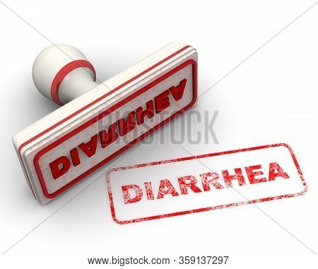 Diarrhea. The Seal. The White Seal And Red Imprint Diarrhea On White Surface. 3d Illustration
