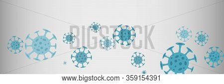 Banner, Background Concept About Coronavirus Outbreak In 2020. World Coronavirus Cell China Influenz