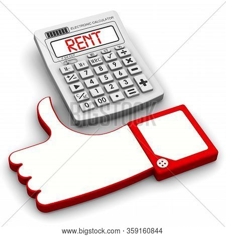 Bargain Rent. Gesture Of Approval And Calculator With Red Word Rent. 3d Illustration