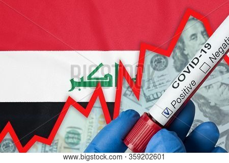 Coronavirus In Iraq. Positive Blood Test On Flag Background. Increase In Incidence. Economic Crisis.