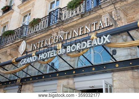 Bordeaux, Aquitaine / France - March 22 2019 :  Intercontinental Bordeaux The Le Grand Hotel Luxury
