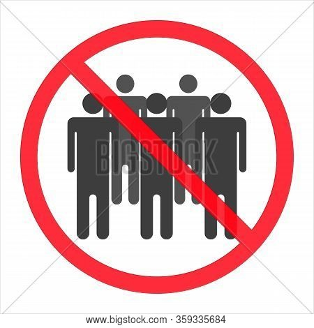 Social Distancing - Ban On Gathering - Prohibition Of Assembly Symbols For Two, Three, Four, Five Or