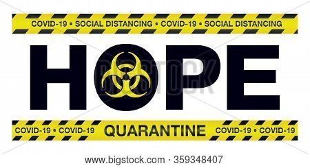 Coronavirus Covid-19 Hope Police Tape Illustration