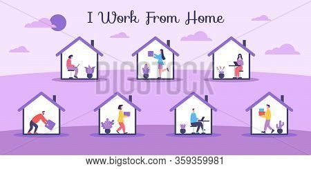 I Work From Home, People Do Various Work During Self-quarantine. Illustration Of Activities In Self-