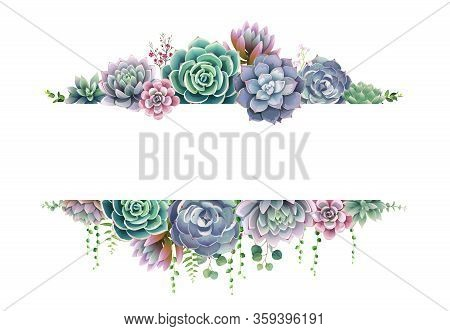 Greenery, Succulent And Branches Frame Border On White Background. Beautiful Template For Invite Or