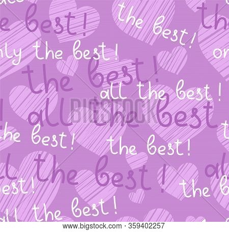 Best, Hearts, Seamless Pattern, Vector, Lilac, English. The Inscription In English: