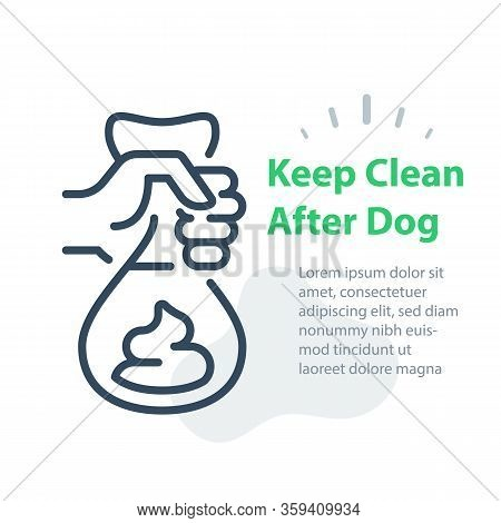 Hand Holding Bag With Dog Poop, Please Keep Clean After Your Pet, Pick Up And Remove, Vector Line Ic