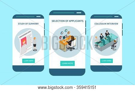 Best Recruitment Apps 3 Isometric Mobile Screen Designs With Applicants Selection Interviewing Candi