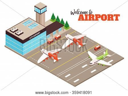 City Airport Terminal Aerodrome Outdoor Facility Isometric Composition With Airfield Aircraft Buses