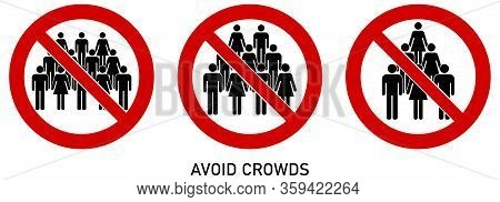 Avoid Crowds Social Distancing Sign. Group Of People Drawing In Red Crossed Circle. Icon Can Be Used