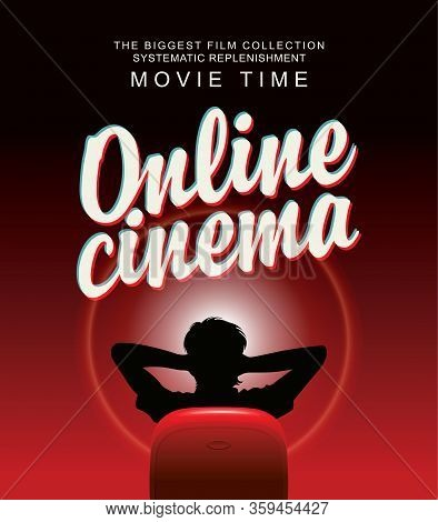Vector Online Cinema Banner With Calligraphic Inscription And A Man In A Relaxed Home Pose In Front