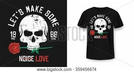 Rock And Roll T-shirt Design. Skull Is Biting And Holding Red Rose. Vintage Rock Music Style Graphic
